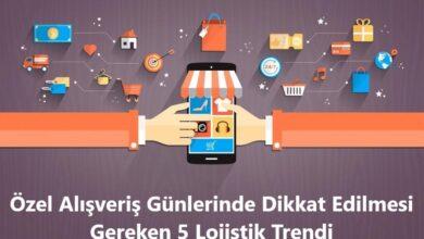 Özel Alışveriş Günlerinde Dikkat Edilmesi Gereken 5 Lojistik Trendi